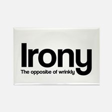 Irony The opposite of wrinkly Magnets