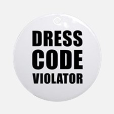 Dress Code  Round Ornament