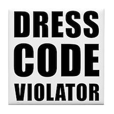 Dress Code  Tile Coaster
