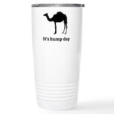 It's hump day Travel Mug