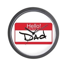 Hello My Name is Dad Tag Wall Clock