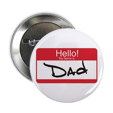 "Hello My Name is Dad Tag 2.25"" Button (100 pack)"