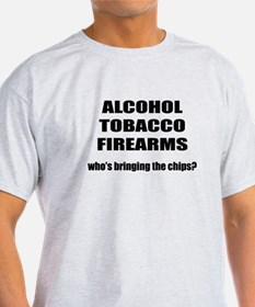 Alcohol Tobacco and Firearms T-Shirt