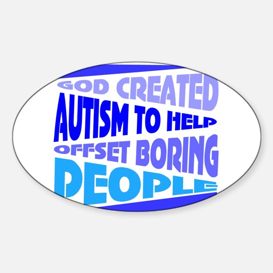 Funny autism Decal
