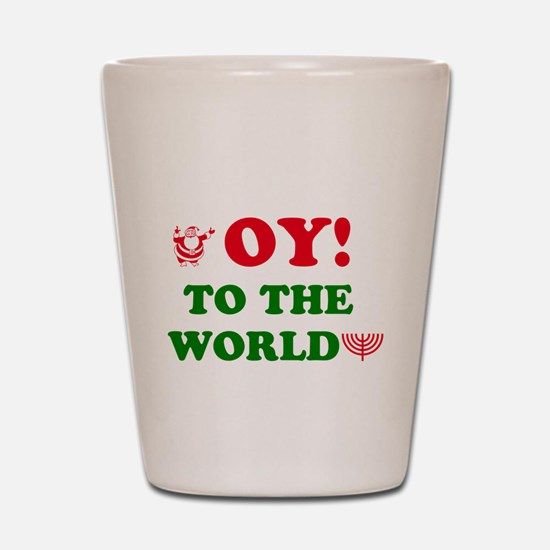 Oy To the World Shot Glass