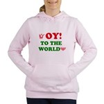 Oy To the World Women's Hooded Sweatshirt