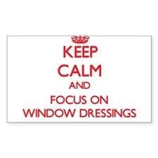 Keep Calm and focus on Window Dressings Decal