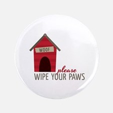 """Wipe Your Paws 3.5"""" Button"""