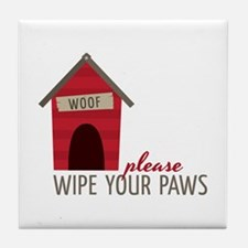 Wipe Your Paws Tile Coaster