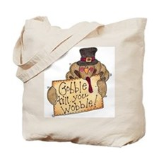 Gobble Wobble Turkey Tote Bag