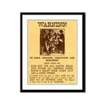 Warning to Moochers Framed Panel Print