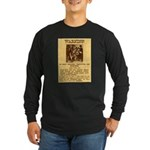 Warning to Moochers Long Sleeve Dark T-Shirt