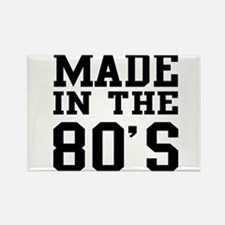 Made In The 80's Magnets