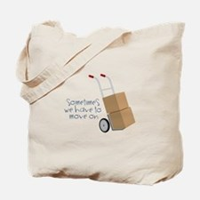 Move On Tote Bag