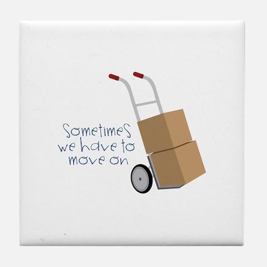 Move On Tile Coaster