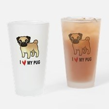 Funny I love pugs Drinking Glass
