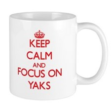 Keep Calm and focus on Yaks Mugs