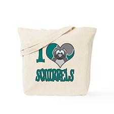 I Love (Heart) Squirrels Tote Bag