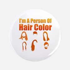 "Person Of Hair Color 3.5"" Button"