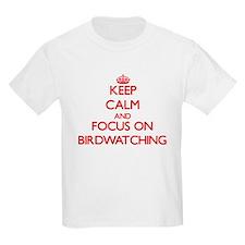 Keep Calm and focus on Birdwatching T-Shirt