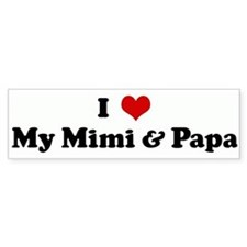 I Love My Mimi & Papa Bumper Bumper Sticker