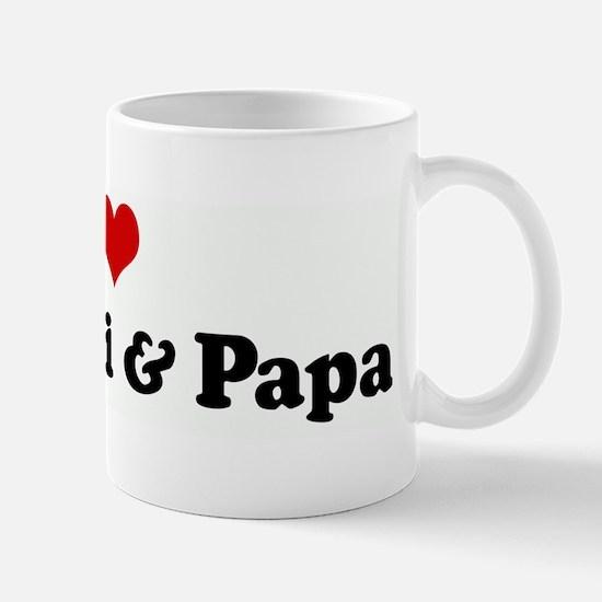I Love My Mimi & Papa Mug