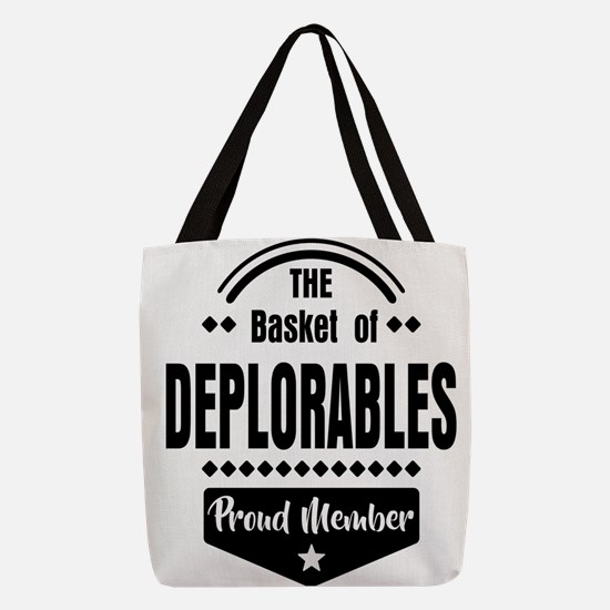Proud Member of the Basket of Deplorables Polyeste