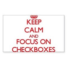 Keep Calm and focus on Checkboxes Decal