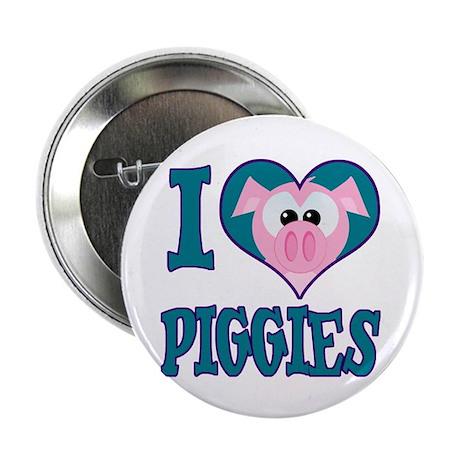 "I Love (Heart) Piggies (Pigs) 2.25"" Button (100 pa"