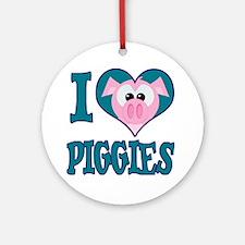 I Love (Heart) Piggies (Pigs) Ornament (Round)
