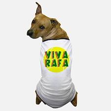 Viva Rafa Dog T-Shirt