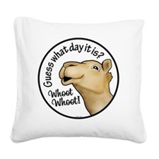 Cute Camel hump day Square Canvas Pillow
