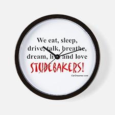 We Eat, Sleep Studebakers- Wall Clock