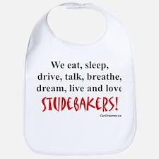 We Eat, Sleep Studebakers- Bib
