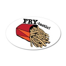 Fry-tastic Wall Decal