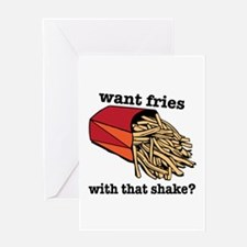 Want Fries? Greeting Cards