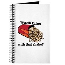 Want Fries? Journal