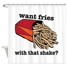 Want Fries? Shower Curtain