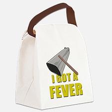 I Got A Fever Canvas Lunch Bag
