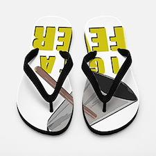 I Got A Fever Flip Flops