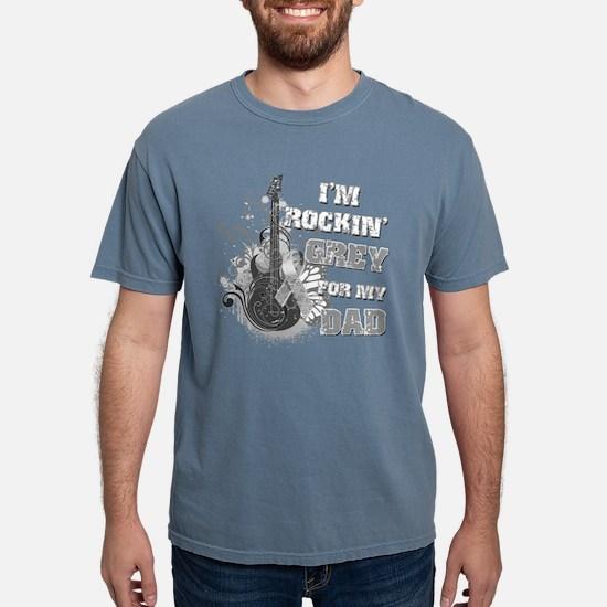 I'm Rockin' Grey for my Dad T-Shirt