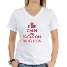 Keep Calm and focus on Frog Legs T-Shirt