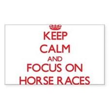 Keep Calm and focus on Horse Races Decal