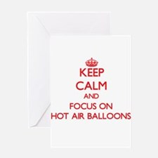 Keep Calm and focus on Hot Air Balloons Greeting C