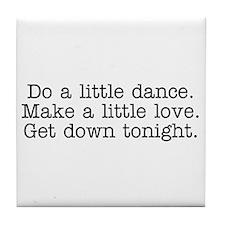 Do a little dance... Tile Coaster