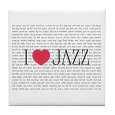 I love Jazz Tile Coaster