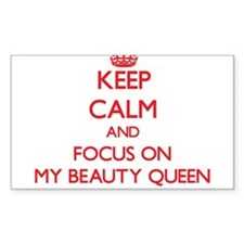 Keep Calm and focus on My Beauty Queen Decal