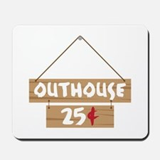 Outhouse 25¢ Mousepad