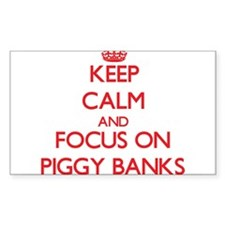 Keep Calm and focus on Piggy Banks Decal