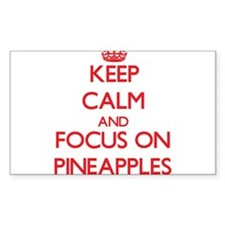 Keep Calm and focus on Pineapples Decal